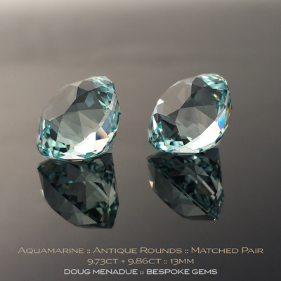 Aquamarine, Antique Round, Mozambique, 9.73 Carats, 9.86 Carats, 13.15X13.15X10.69mm, 13.14X13.16X10.75mm, #1062, A wonderful matched pair of beautiful aquamarines cut in the classic Antique Round design. Doug Menadue :: Bespoke Gems :: WWW.BESPOKE-GEMS.COM - Finest Precision Custom Gemcutting Based In Sydney Australia
