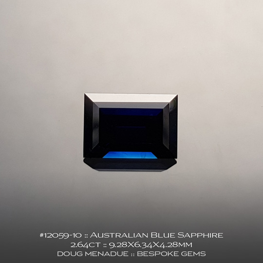 12059-10, Australian Blue Sapphire, Baguette, 2.64 Carats, 9.28X6.34X4.28mm - A beautiful natural Australian Sapphire from the gemfields around Rubyvale, Central Queensland, Australia - Doug Menadue :: Bespoke Gems :: WWW.BESPOKE-GEMS.COM - Finest Quality Precision Custom Gemcutting and Lapidary Services Based In Sydney Australia