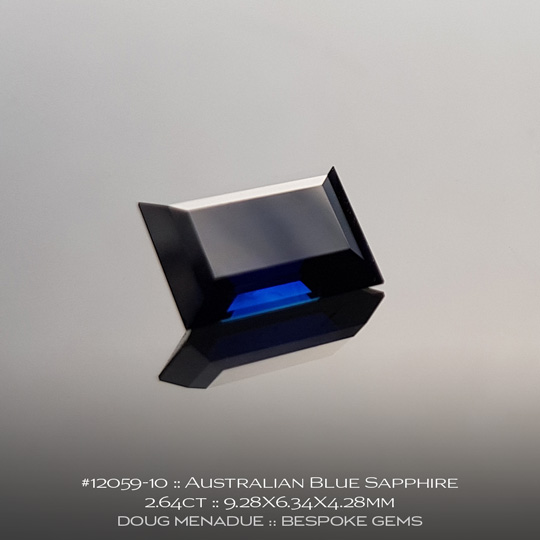 #12059-10, Australian Sapphire, Baguette, 2.64 Carats, 9.28X6.34X4.28mm, Blue - A beautiful natural Australian Sapphire from the gemfields around Rubyvale, Central Queensland, Australia - Doug Menadue :: Bespoke Gems :: WWW.BESPOKE-GEMS.COM - Finest Quality Precision Custom Gemcutting and Lapidary Services Based In Sydney Australia