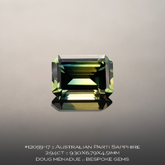 12059-17, Australian Green Yellow Parti Sapphire, Emerald Cut, 2.94 Carats, 9.30X6.79X4.51mm - A beautiful natural Australian Sapphire from the gemfields around Rubyvale, Central Queensland, Australia - Doug Menadue :: Bespoke Gems :: WWW.BESPOKE-GEMS.COM - Finest Quality Precision Custom Gemcutting and Lapidary Services Based In Sydney Australia