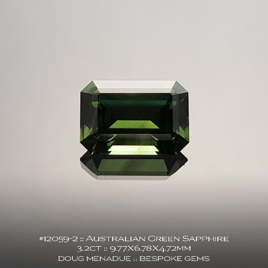 12059-2, Australian Green Sapphire, Emerald Cut, 3.2 Carats, 9.77X6.78X4.72mm - A beautiful natural Australian Sapphire from the gemfields around Rubyvale, Central Queensland, Australia - Doug Menadue :: Bespoke Gems :: WWW.BESPOKE-GEMS.COM - Finest Quality Precision Custom Gemcutting and Lapidary Services Based In Sydney Australia