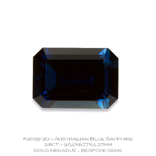 #12059-20, Australian Blue Sapphire, Emerald Cut, 2.80 Carats, 9.54X6.77X4.27mm - A beautiful natural Australian Sapphire from the gemfields around Rubyvale, Central Queensland, Australia - Doug Menadue :: Bespoke Gems :: WWW.BESPOKE-GEMS.COM - Finest Quality Precision Custom Gemcutting and Lapidary Services Based In Sydney Australia