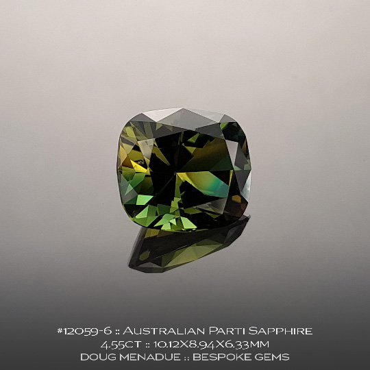 12059-6, Australian Green Yellow Parti Sapphire, Cushion, 4.55 Carats, 10.12X8.94X6.33mm - A beautiful natural Australian Sapphire from the gemfields around Rubyvale, Central Queensland, Australia - Doug Menadue :: Bespoke Gems :: WWW.BESPOKE-GEMS.COM - Finest Quality Precision Custom Gemcutting and Lapidary Services Based In Sydney Australia