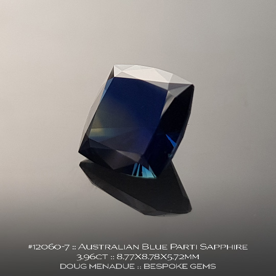 12060-7, Australian Sapphire, Square Cushion, 3.96 Carats, 8.77X8.78X5.72mm, Blue Parti - A beautiful natural Australian Sapphire from the gemfields around Rubyvale, Central Queensland, Australia - Doug Menadue :: Bespoke Gems :: WWW.BESPOKE-GEMS.COM - Finest Quality Precision Custom Gemcutting and Lapidary Services Based In Sydney Australia