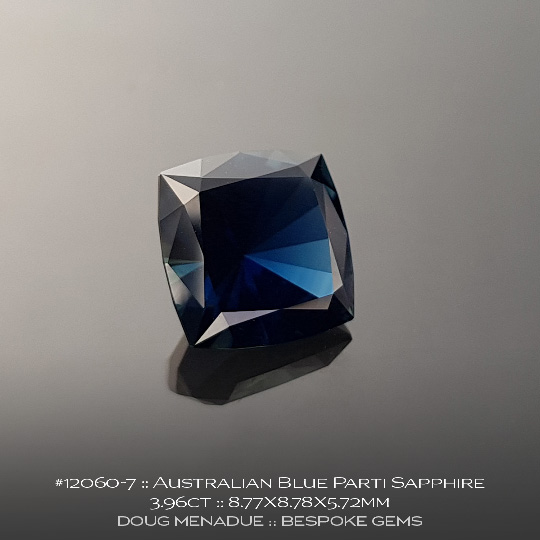 #12060-7, Australian Sapphire, Square Cushion, 3.96 Carats, 8.77X8.78X5.72mm, Blue - A beautiful natural Australian Sapphire from the gemfields around Rubyvale, Central Queensland, Australia - Doug Menadue :: Bespoke Gems :: WWW.BESPOKE-GEMS.COM - Finest Quality Precision Custom Gemcutting and Lapidary Services Based In Sydney Australia