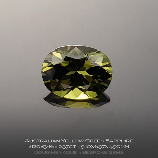 12083-16, Australian Sapphire, Oval, 2.37 Carats, 9.10X6.97X4.90mm,Yellow Green - A beautiful natural Australian Sapphire from the gemfields around Rubyvale, Central Queensland, Australia - Doug Menadue :: Bespoke Gems :: WWW.BESPOKE-GEMS.COM - Finest Quality Precision Custom Gemcutting and Lapidary Services Based In Sydney Australia
