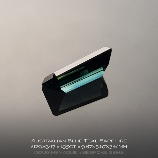 #12083-17, Australian Sapphire, Tapered Emerald Cut, 1.95 Carats, 9.87X5.67X3.61mm, Blue Teal - A beautiful natural Australian Sapphire from the gemfields around Rubyvale, Central Queensland, Australia - Doug Menadue :: Bespoke Gems :: WWW.BESPOKE-GEMS.COM - Finest Quality Precision Custom Gemcutting and Lapidary Services Based In Sydney Australia