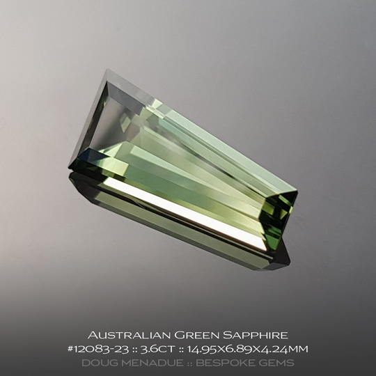 #12083-23, Australian Sapphire, Fancy Tapered Baguette, 3.6 Carats, 14.95X6.89X4.24mm, Green - A beautiful natural Australian Sapphire from the gemfields around Rubyvale, Central Queensland, Australia - Doug Menadue :: Bespoke Gems :: WWW.BESPOKE-GEMS.COM - Finest Quality Precision Custom Gemcutting and Lapidary Services Based In Sydney Australia