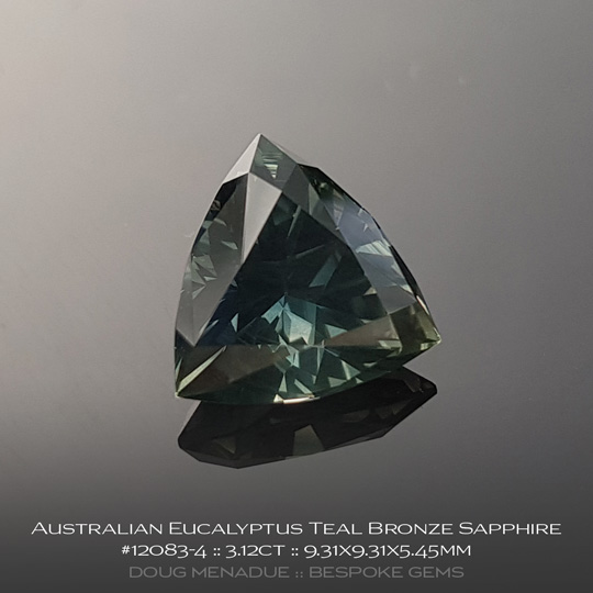 12083-4, Australian Sapphire, Trillion, 3.12 Carats, 9.31X9.31X5.45mm, Eucalyptus Teal Bronze - A beautiful natural Australian Sapphire from the gemfields around Rubyvale, Central Queensland, Australia - Doug Menadue :: Bespoke Gems :: WWW.BESPOKE-GEMS.COM - Finest Quality Precision Custom Gemcutting and Lapidary Services Based In Sydney Australia