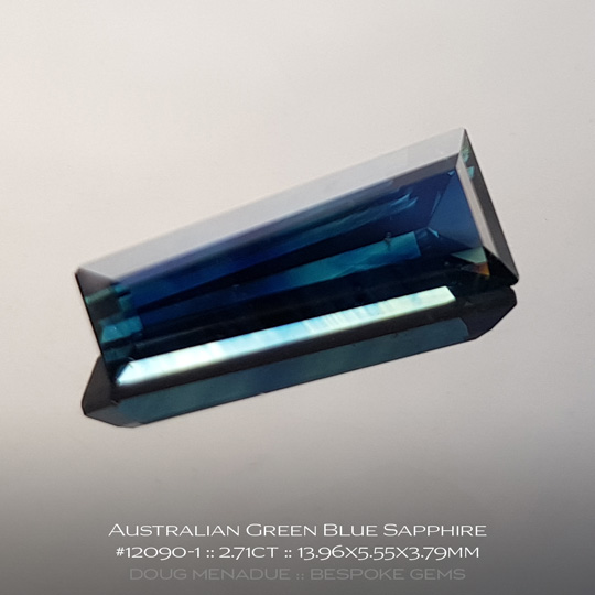 #12090-1, Blue Green Sapphire, Tapered Baguette, 2.71 Carats, 13.16X13.11X10.41mm - A beautiful natural Rubyvale, Central Queensland, Australian Sapphire - Doug Menadue :: Bespoke Gems - WWW.BESPOKE-GEMS.COM - Precision Gemcutting and Lapidary Services In Sydney Australia