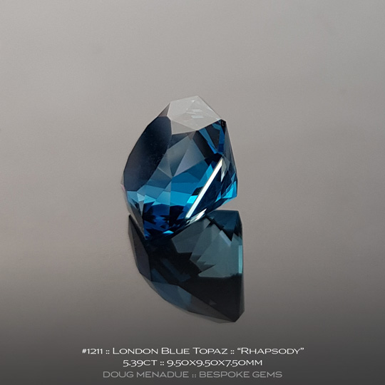 #1211, London Blue Topaz London Blue/Steel Blue/Teal, Rhapsody, 5.39 Carats, 9.50X9.50X7.50mm - A beautiful natural London Blue Topaz from the gemfields around Brazil - Doug Menadue :: Bespoke Gems :: WWW.BESPOKE-GEMS.COM - Finest Quality Precision Custom Gemcutting and Lapidary Services Based In Sydney Australia