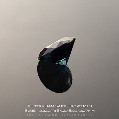 #12141-11, Australian Sapphire, Round Brilliant, 2.24 Carats, 8.04x8.04x4.77mm, Blue - A beautiful natural Australian Sapphire from the gemfields around Rubyvale, Central Queensland, Australia - Doug Menadue :: Bespoke Gems :: WWW.BESPOKE-GEMS.COM - Finest Quality Precision Custom Gemcutting and Lapidary Services Based In Sydney Australia