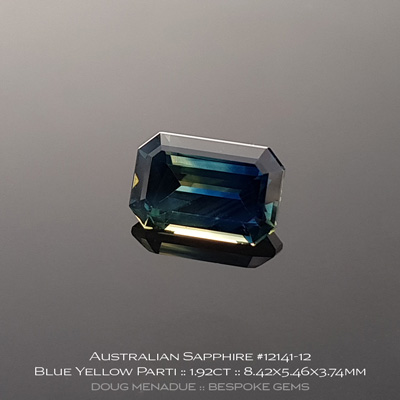 12141-12, Australian Sapphire, Emerald Cut, 1.92 Carats, 8.42x5.46x3.74mm, Blue Yellow Parti - A beautiful natural Australian Sapphire from the gemfields around Rubyvale, Central Queensland, Australia - Doug Menadue :: Bespoke Gems :: WWW.BESPOKE-GEMS.COM - Finest Quality Precision Custom Gemcutting and Lapidary Services Based In Sydney Australia