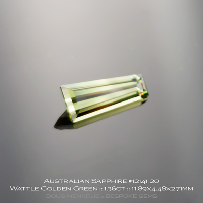 12141-20, Australian Sapphire, Tapered Baguette, 1.36 Carats, 11.89x4.48x2.71mm, Bright Wattle Golden Green - A beautiful natural Australian Sapphire from the gemfields around Rubyvale, Central Queensland, Australia - Doug Menadue :: Bespoke Gems :: WWW.BESPOKE-GEMS.COM - Finest Quality Precision Custom Gemcutting and Lapidary Services Based In Sydney Australia