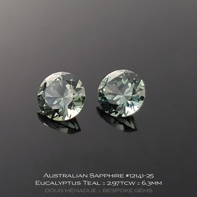 12141-25, Australian Sapphire, Round Brilliant Matched Pair, 2.97 Carats, 6.82x6.82x4.28, 6.83x6.83x4.33mm, Eucalyptus Teal - A beautiful natural Australian Sapphire from the gemfields around Rubyvale, Central Queensland, Australia - Doug Menadue :: Bespoke Gems :: WWW.BESPOKE-GEMS.COM - Finest Quality Precision Custom Gemcutting and Lapidary Services Based In Sydney Australia