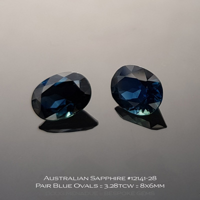 12141-28, Australian Sapphire, Oval Matched Pair, 3.28 Carats, 8.05x6.09x4.28, 7.97x6.00x3.93mm, Blue - A beautiful natural Australian Sapphire from the gemfields around Rubyvale, Central Queensland, Australia - Doug Menadue :: Bespoke Gems :: WWW.BESPOKE-GEMS.COM - Finest Quality Precision Custom Gemcutting and Lapidary Services Based In Sydney Australia