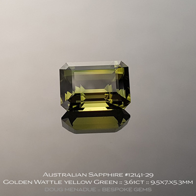 12141-29, Australian Sapphire, Emerald Cut, 3.61 Carats, 9.54x7.04x5.39mm, Golden Wattle Yellow Green - A beautiful natural Australian Sapphire from the gemfields around Rubyvale, Central Queensland, Australia - Doug Menadue :: Bespoke Gems :: WWW.BESPOKE-GEMS.COM - Finest Quality Precision Custom Gemcutting and Lapidary Services Based In Sydney Australia