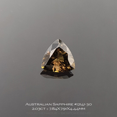 12141-30, Australian Sapphire, Trillion, 2.03 Carats, 7.84X7.91X4.44mm, Deep Golden Olive Bronze - A beautiful natural Australian Sapphire from the gemfields around Rubyvale, Central Queensland, Australia - Doug Menadue :: Bespoke Gems :: WWW.BESPOKE-GEMS.COM - Finest Quality Precision Custom Gemcutting and Lapidary Services Based In Sydney Australia