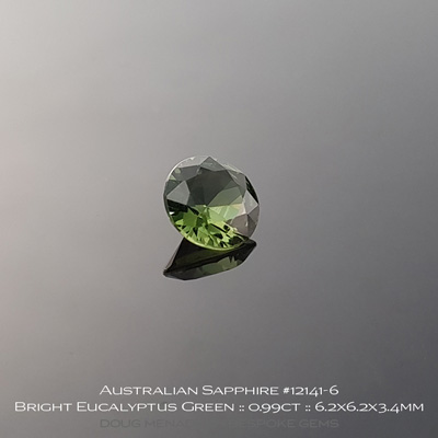 12141-6, Australian Sapphire, Round Brilliant, 0.99 Carats, 6.2X6.2X3.4mm, Bright Eucalyptus Green - A beautiful natural Australian Sapphire from the gemfields around Rubyvale, Central Queensland, Australia - Doug Menadue :: Bespoke Gems :: WWW.BESPOKE-GEMS.COM - Finest Quality Precision Custom Gemcutting and Lapidary Services Based In Sydney Australia