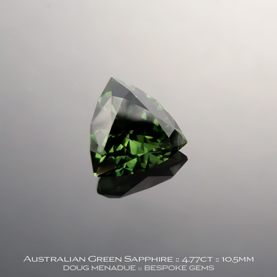 12146-2, Australian Sapphire, Trillion, 4.77 Carats, 10.5X10.47X6.17mm, Green - A beautiful natural Australian Sapphire from the gemfields around Rubyvale, Central Queensland, Australia - Doug Menadue :: Bespoke Gems :: WWW.BESPOKE-GEMS.COM - Finest Quality Precision Custom Gemcutting and Lapidary Services Based In Sydney Australia