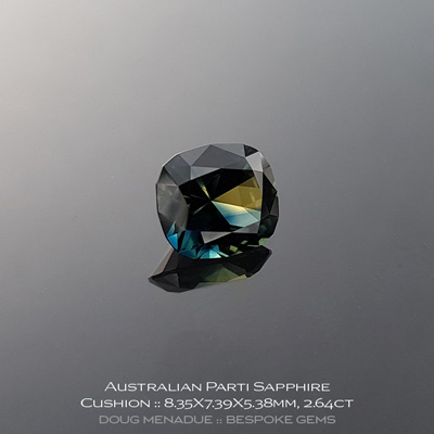 12147-7, Australian Sapphire, Rectangle Cushion, 2.64 Carats, 8.35X7.39X5.38mm, Parti Colour - A beautiful natural Australian Sapphire from the gemfields around Rubyvale, Central Queensland, Australia - Doug Menadue :: Bespoke Gems :: WWW.BESPOKE-GEMS.COM - Finest Quality Precision Custom Gemcutting and Lapidary Services Based In Sydney Australia