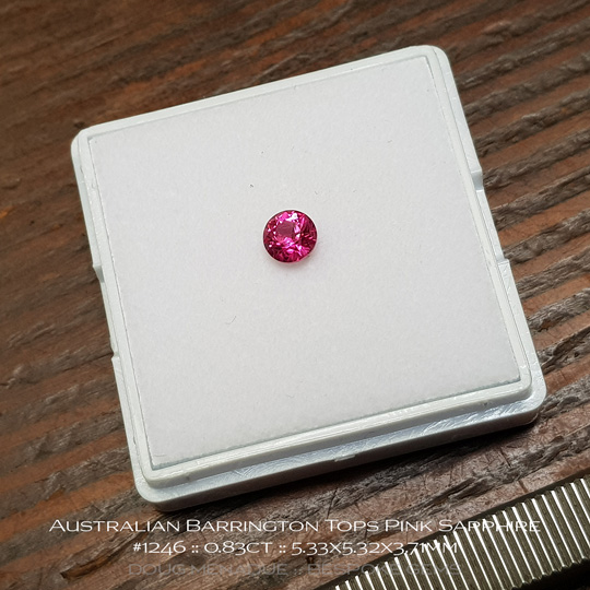 #1246, Pink Sapphire, Round Brilliant, 0.83 Carats, 13.16X13.11X10.41mm - A beautiful natural Barrington Tops, NSW, Australian Sapphire - Doug Menadue :: Bespoke Gems - WWW.BESPOKE-GEMS.COM - Precision Gemcutting and Lapidary Services In Sydney Australia