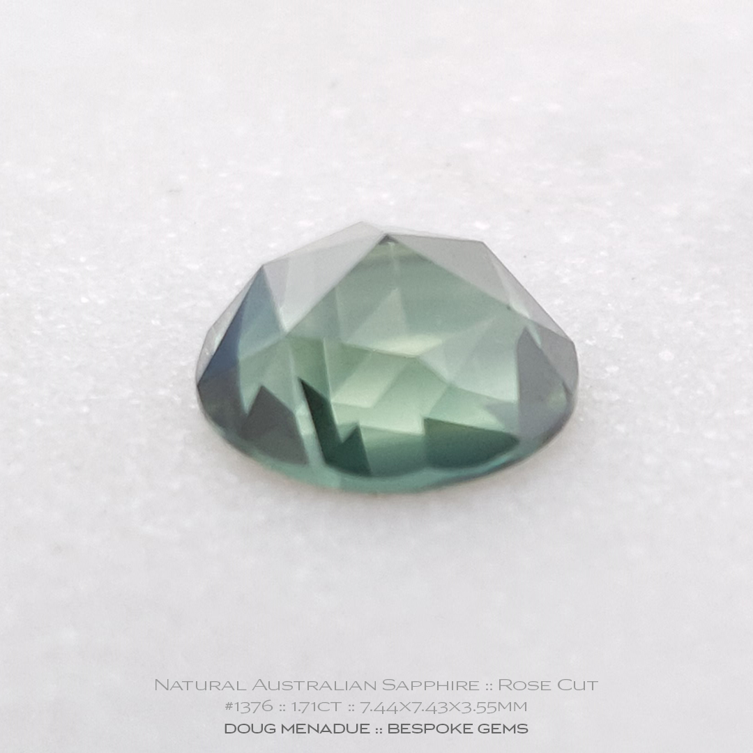 #1376, Green Sapphire, Rose Cut, 1.71 Carats, 13.16X13.11X10.41mm - Doug Menadue :: Bespoke Gems - WWW.BESPOKE-GEMS.COM - Precision Gemcutting and Lapidary Services In Sydney, Australia