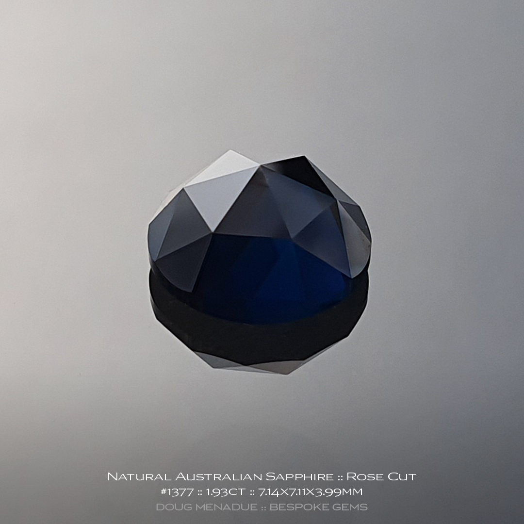 #1377, Blue Sapphire, Rose Cut, 1.93 Carats, 13.16X13.11X10.41mm - Doug Menadue :: Bespoke Gems - WWW.BESPOKE-GEMS.COM - Precision Gemcutting and Lapidary Services In Sydney, Australia