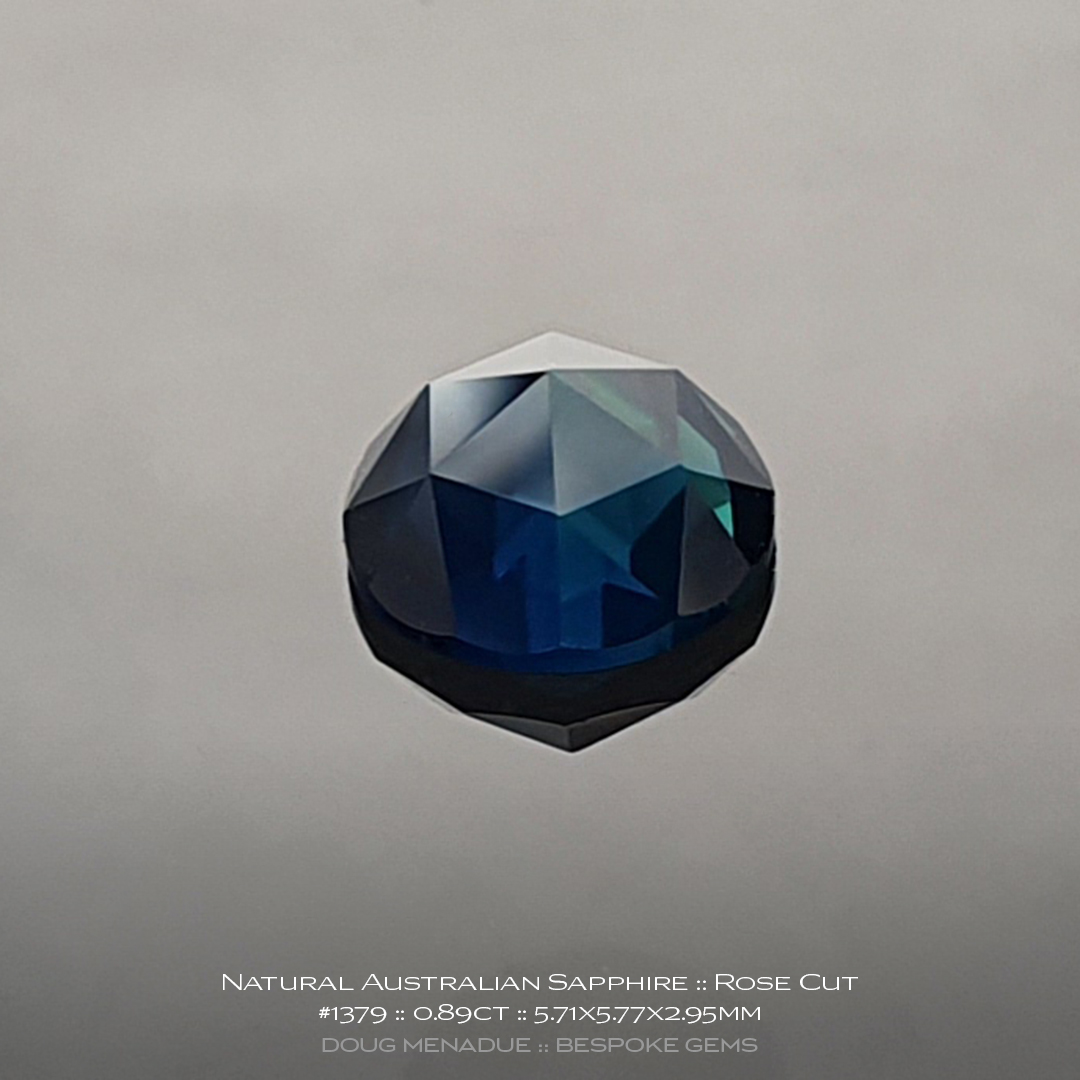 #1379, Green Blue Teal Sapphire, Rose Cut, 0.89 Carats, 13.16X13.11X10.41mm - Doug Menadue :: Bespoke Gems - WWW.BESPOKE-GEMS.COM - Precision Gemcutting and Lapidary Services In Sydney, Australia