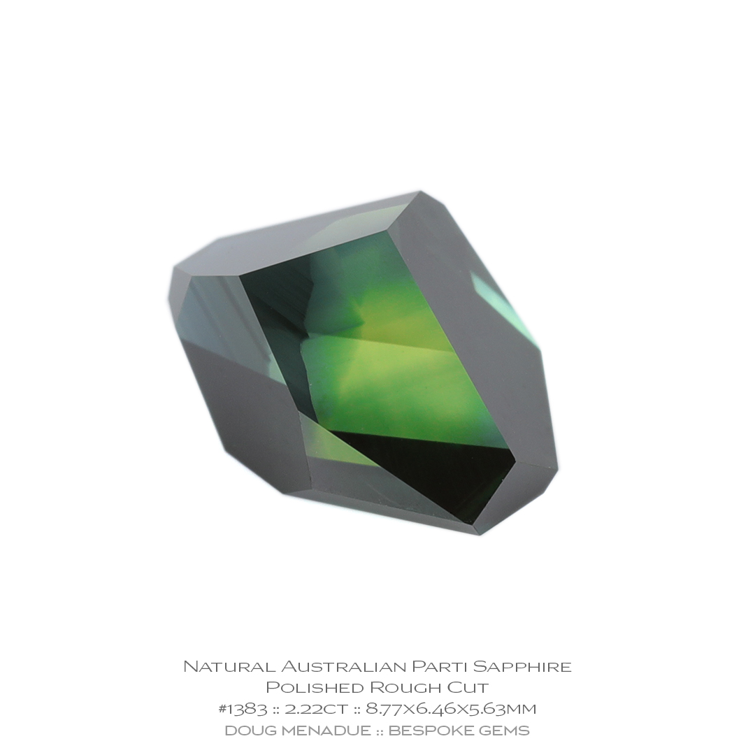 #1383, Yellow Green Blue Parti Sapphire, Polished Rough Cut, 2.22 Carats, 13.16X13.11X10.41mm - Doug Menadue :: Bespoke Gems - WWW.BESPOKE-GEMS.COM - Precision Gemcutting and Lapidary Services In Sydney, Australia