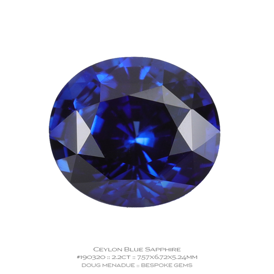 #190320, Blue Sapphire, Oval, 2.20 Carats, 13.16X13.11X10.41mm - A beautiful natural Ceylonn Sapphire - Doug Menadue :: Bespoke Gems - WWW.BESPOKE-GEMS.COM - Precision Gemcutting and Lapidary Services In Sydney Australia