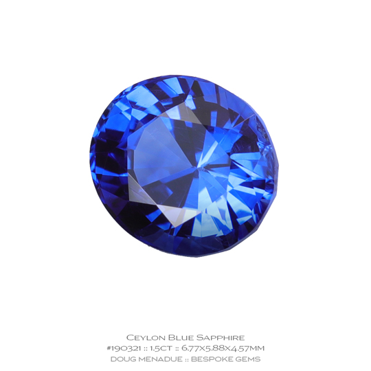 #190321, Blue Sapphire, Oval, 1.50 Carats, 13.16X13.11X10.41mm - A beautiful natural Ceylonn Sapphire - Doug Menadue :: Bespoke Gems - WWW.BESPOKE-GEMS.COM - Precision Gemcutting and Lapidary Services In Sydney Australia