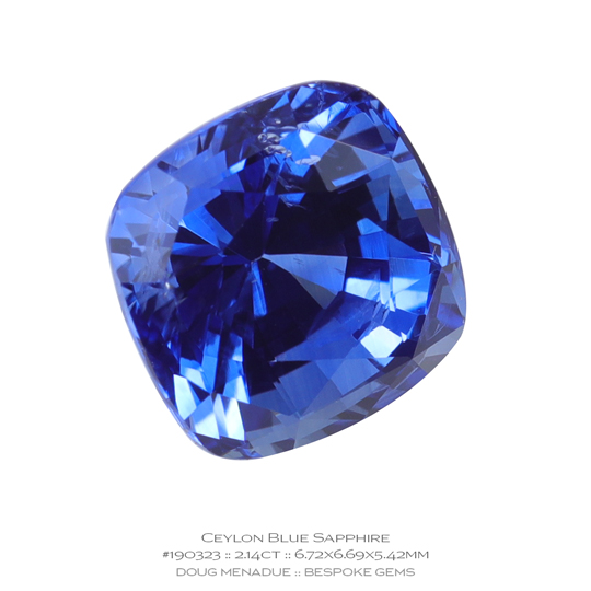 #190323, Blue Sapphire, Cushion, 2.14 Carats, 13.16X13.11X10.41mm - A beautiful natural Ceylonn Sapphire - Doug Menadue :: Bespoke Gems - WWW.BESPOKE-GEMS.COM - Precision Gemcutting and Lapidary Services In Sydney Australia