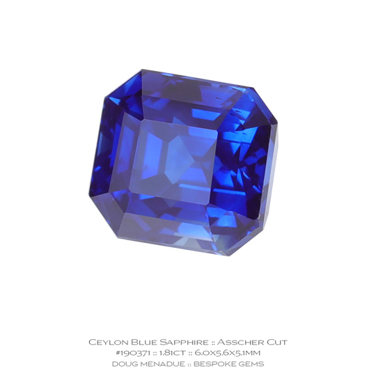 #190371, Blue Sapphire, Asscher Cut, 1.81 Carats, 13.16X13.11X10.41mm - A beautiful natural Ceylon Ceylon - Doug Menadue :: Bespoke Gems - WWW.BESPOKE-GEMS.COM - Precision Gemcutting and Lapidary Services In Sydney Australia