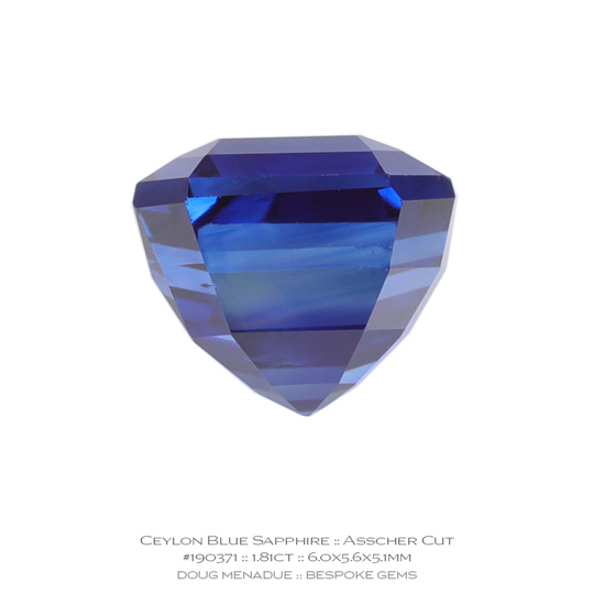 #190371, Blue Sapphire, Asscher Cut, 1.81 Carats, 13.16X13.11X10.41mm - A beautiful natural Ceylon ruby - Doug Menadue :: Bespoke Gems - WWW.BESPOKE-GEMS.COM - Precision Gemcutting and Lapidary Services In Sydney Australia