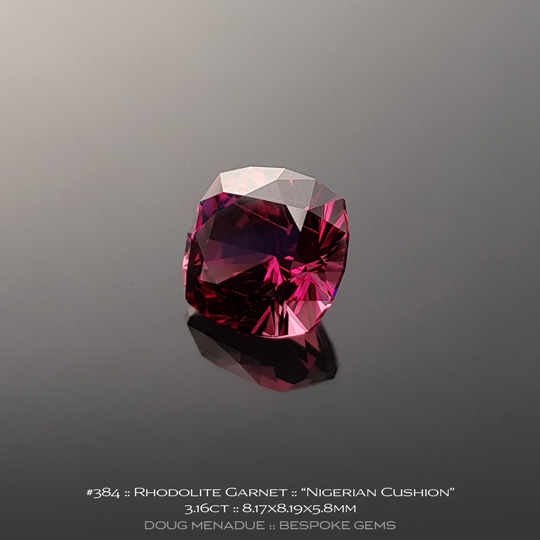 #384, Rhodolite Garnet, Nigerian Cushion, 3.16 Carats, 8.17X8.19X5.8mm, Pinkish Red - A beautiful natural Rhodolite Garnet from the gemfields of Tanzania - Doug Menadue :: Bespoke Gems :: WWW.BESPOKE-GEMS.COM - Finest Quality Precision Custom Gemcutting and Lapidary Services Based In Sydney Australia