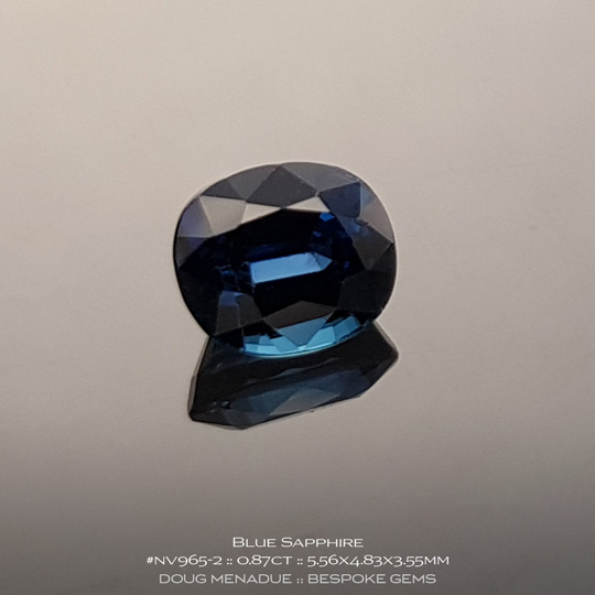 #nv965-2, Blue Sapphire, Oval, 0.87 Carats, 13.16X13.11X10.41mm - A beautiful natural Inverell, Australia or Cambodian Sapphire - Doug Menadue :: Bespoke Gems - WWW.BESPOKE-GEMS.COM - Precision Gemcutting and Lapidary Services In Sydney Australia