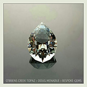 Here is that big utopia pear topaz... can you see the old man with a beard and bushy eye brows?  - DOUG MENADUE :: BESPOKE GEMS :: Finest Precision Custom Gemcutting Based In Sydney Australia - WWW.BESPOKE-GEMS.COM