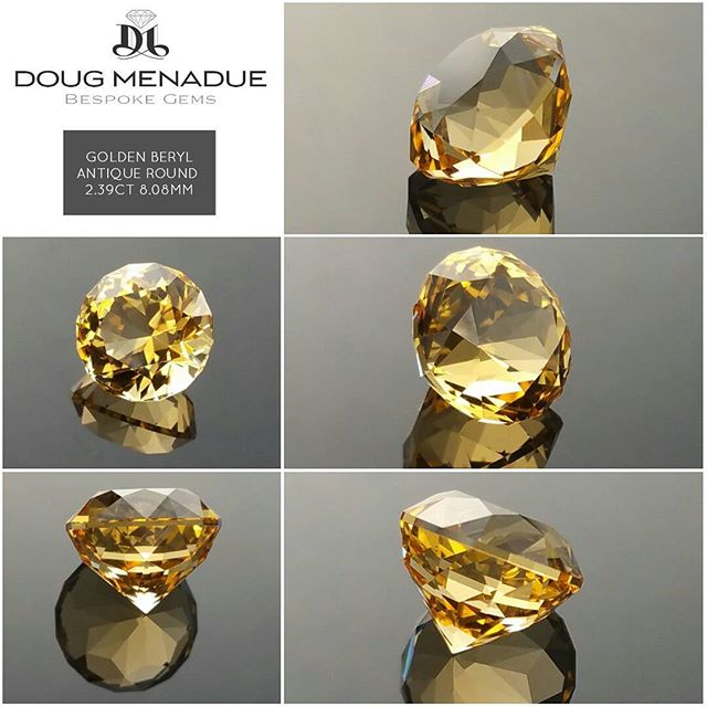A beautiful sunny golden beryl that I faceted in the wonderful Antique Round design. It is 2.39ct and 8.08x8.08x6.49mm. It is a stunning gem and perfect for a ring setting. It is available for sale. Visit my website for details.  DOUG MENADUE  WWW.BESPOKE-GEMS.COM - Precision Gemcutting and Lapidary Services Located In Sydney Australia
