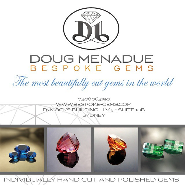 DOUG MENADUE :: BESPOKE GEMS :: INDIVIDUALLY HAND CUT AND POLISHED GEMSTONES :: THE MOST BEAUTIFULLY CUT GEMS IN THE WORLD :: DYMOCKS BUILDING :: LEVEL 5 :: SYDNEY :: 0408064190 :: WWW.BESPOKE-GEMS.COM - Precision Gemcutting and Lapidary Services Located In Sydney Australia