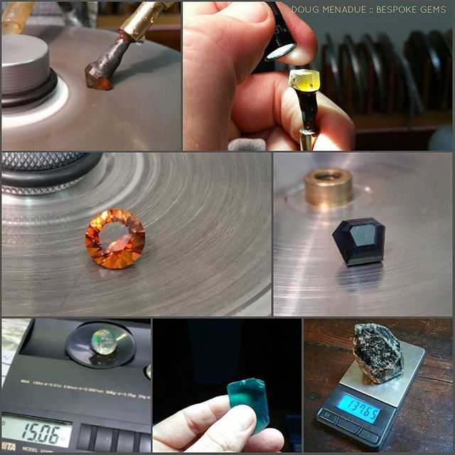 Vignettes from a busy week.  DOUG MENADUE  WWW.BESPOKE-GEMS.COM - Precision Gemcutting and Lapidary Services Located In Sydney Australia