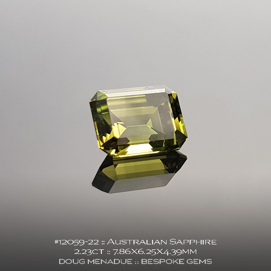 12059-22, Australian Greenish Yellow Sapphire, 2.23ct, Emerald Cut - A beautiful natural Australian Sapphire from the gemfields around Rubyvale, Central Queensland, Australia - Doug Menadue :: Bespoke Gems :: WWW.BESPOKE-GEMS.COM - Finest Quality Precision Custom Gemcutting and Lapidary Services Based In Sydney Australia
