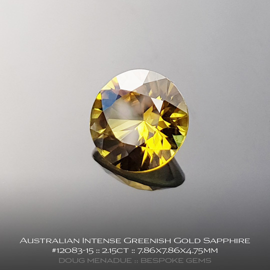12083-15, Australian Sapphire, Round Brilliant, 2.15 Carats, 7.86X7.86X4.75mm, Intense Greenish Gold - A beautiful natural Australian Sapphire from the gemfields around Rubyvale, Central Queensland, Australia - Doug Menadue :: Bespoke Gems :: WWW.BESPOKE-GEMS.COM - Finest Quality Precision Custom Gemcutting and Lapidary Services Based In Sydney Australia
