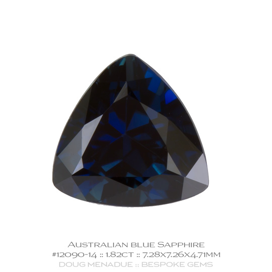 #12090-14, Blue Sapphire, Trillion, 1.82 Carats, 13.16X13.11X10.41mm - A beautiful natural Rubyvale, Central Queensland, Australian Sapphire - Doug Menadue :: Bespoke Gems - WWW.BESPOKE-GEMS.COM - Precision Gemcutting and Lapidary Services In Sydney Australia