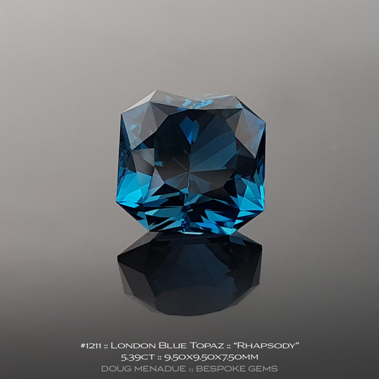 1211, London Blue Topaz London Blue/Steel Blue/Teal, Rhapsody, 5.39 Carats, 9.50X9.50X7.50mm - A beautiful natural London Blue Topaz from the gemfields around Brazil - Doug Menadue :: Bespoke Gems :: WWW.BESPOKE-GEMS.COM - Finest Quality Precision Custom Gemcutting and Lapidary Services Based In Sydney Australia