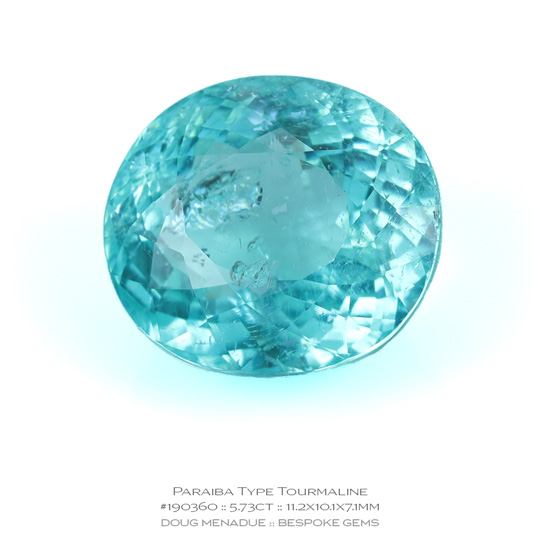 #190360, Neon Caribbean Blue Paraiba Type Tourmaline, Oval, 5.73 Carats, 13.16X13.11X10.41mm - A beautiful natural Mozambique Mozambique - Doug Menadue :: Bespoke Gems - WWW.BESPOKE-GEMS.COM - Precision Gemcutting and Lapidary Services In Sydney Australia