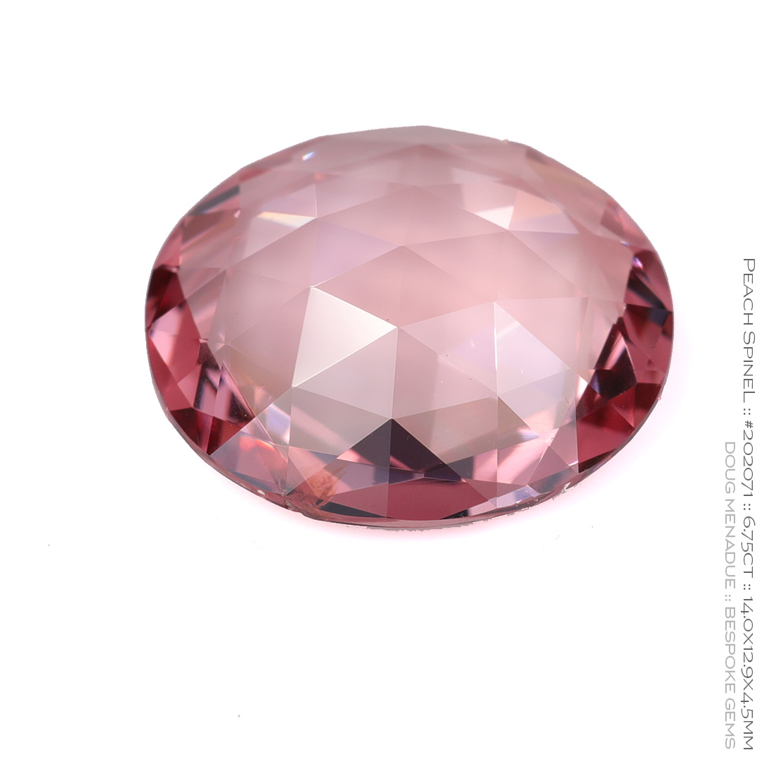 #202071, Pink Peach Spinel, Oval Rose Cut, 6.75 Carats, 13.16X13.11X10.41mm - Doug Menadue :: Bespoke Gems - WWW.BESPOKE-GEMS.COM - Precision Gemcutting and Lapidary Services In Sydney Australia