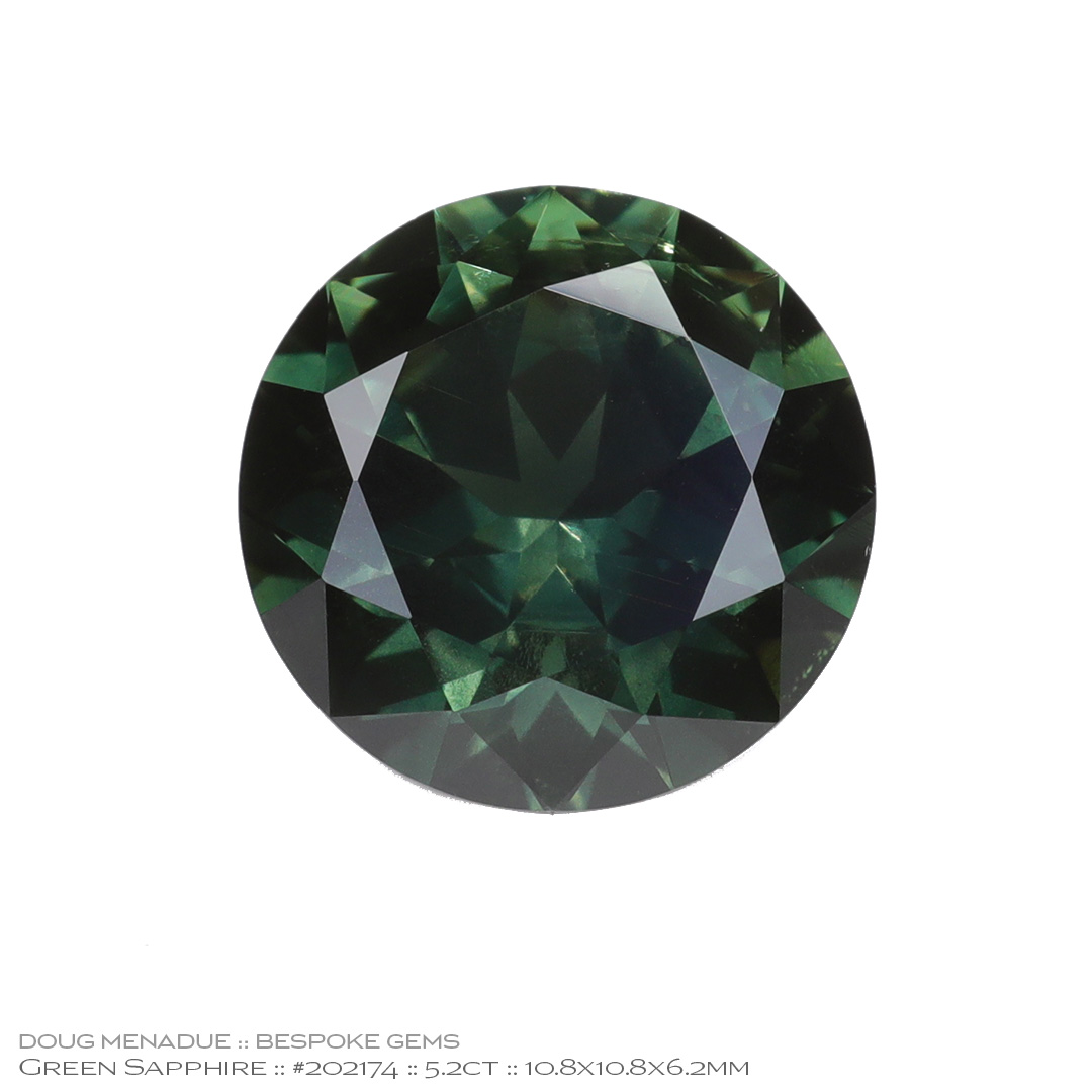 #202174, Green Sapphire, Round Brilliant, 5.20 Carats, 13.16X13.11X10.41mm - Doug Menadue :: Bespoke Gems - WWW.BESPOKE-GEMS.COM - Precision Gemcutting and Lapidary Services In Sydney Australia